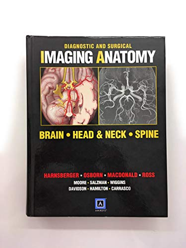 9781931884303: Diagnostic and Surgical Imaging Anatomy: Brain, Head and Neck, Spine