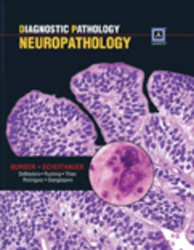 Diagnostic Pathology: Neuropathology (Hardcover): Peter Burger