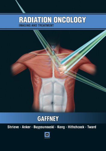 9781931884709: Radiation Oncology: Imaging and Treatment: Published by Amirsys®