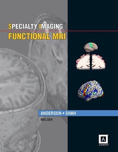 9781931884938: Specialty Imaging: Functional MRI: Published by Amirsys