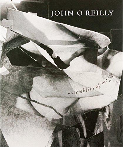 Assemblies of Magic: O'reilly, John