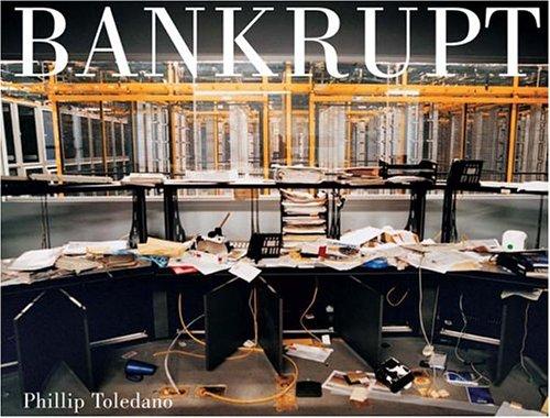 Phil Toledano - Bankrupt