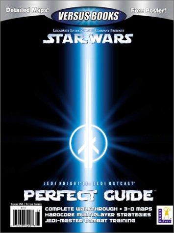9781931886062: Versus Books Official Jedi Knight II: Jedi Outcast Perfect Guide