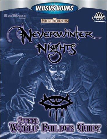 Versus Books Official Neverwinter Nights World Builder's: Loe, Casey; Staff,