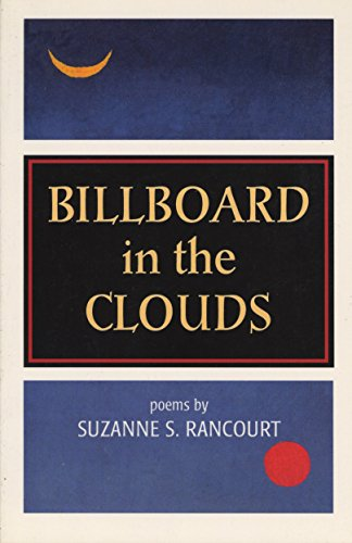 Billboard in the Clouds: Rancourt, Suzanne S.