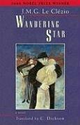 9781931896115: Wandering Star (Lannan Translation Selection Series)