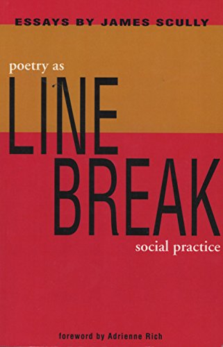 Line Break: Poetry as Social Practice (1931896186) by Scully, James