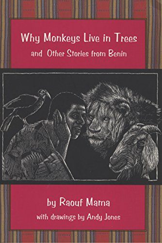 9781931896214: Why Monkeys Live in Trees and Other Stories from Benin