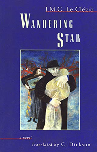 9781931896566: Wandering Star (Lannan Translation Selection Series)