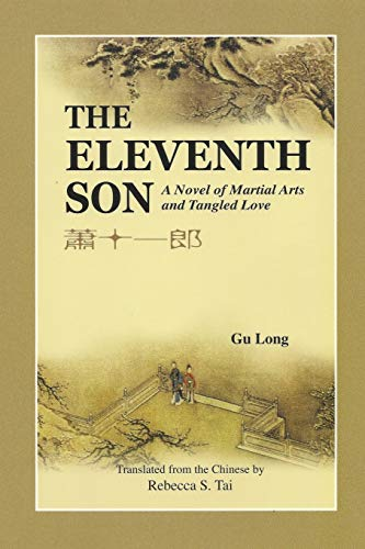 The Eleventh Son: A Novel of Martial: Long Gu