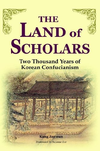 9781931907309: The Land of Scholars: Two Thousand Years of Korean Confucianism