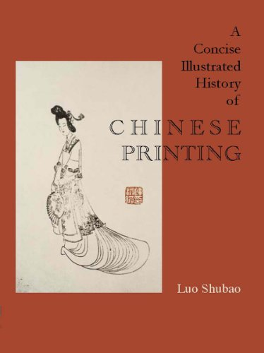 9781931907774: A Concise Illustrated History of Chinese Printing