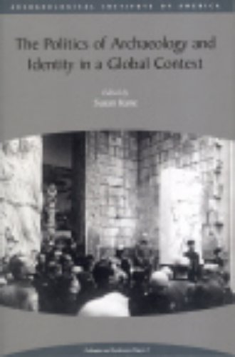 9781931909044: The Politics of Archaeology and Identity in a Global Context