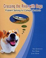 9781931914383: Instructor Resources Crossing the River With Dogs, Problem Solving for College Students