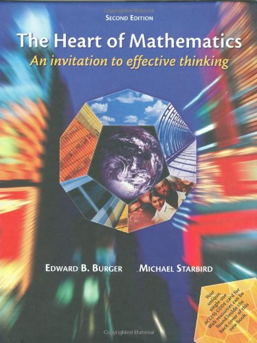 9781931914413: The Heart of Mathematics: An Invitation to Effective Thinking