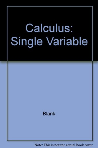 9781931914710: Calculus: Single Variable