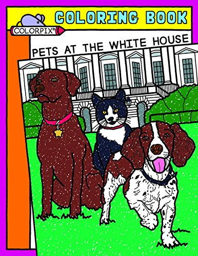 9781931917216: Pets at the White House Coloring Book