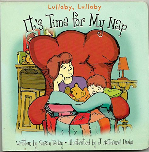 LULLABY LULLABY ITS TIME FOR MY NAP (BABY DAYS)