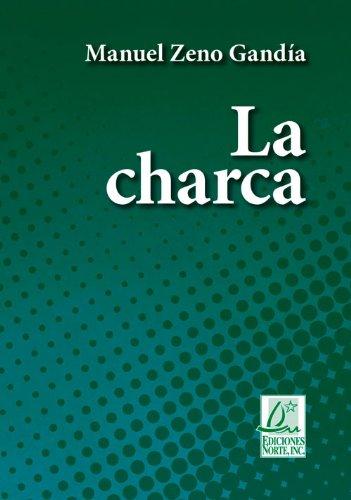 9781931928663: La Charca (Clásicos De La Literatura)