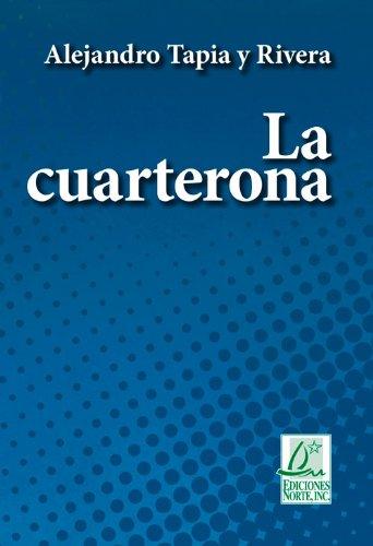 9781931928670: La Cuarterona (Clásicos De La Literatura)