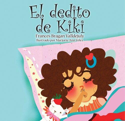 9781931928823: El dedito de Kiki / Kiki's Finger