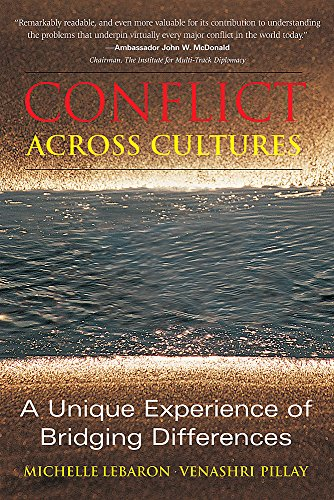 Conflicts Across Cultures: A Unique Experience of Bridging Differences: Moore: Michelle LeBaron; ...