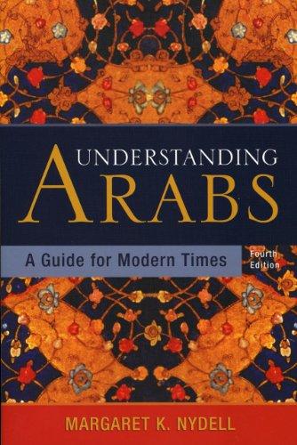 9781931930253: Understanding Arabs: A Guide for Modern Times
