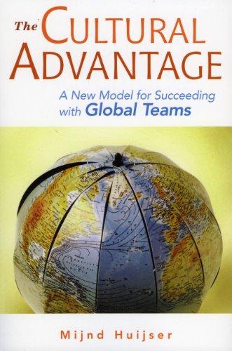 Cultural Advantage: The New Model for Succeeding: Mijnd Huijser