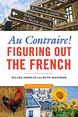 9781931930925: Au Contraire: Figuring Out the French, 2nd edition