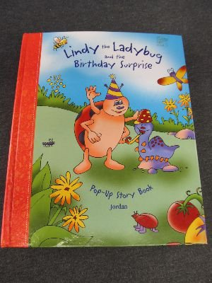 9781931931014: Lindy the Ladybug and the Birthday Surprise (Adventure (Carah Pop-Ups))