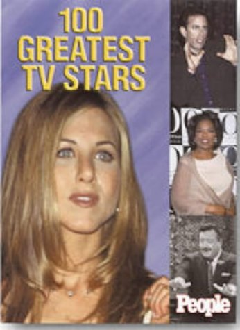 People: 100 Greatest TV Stars of Our: Editors of People