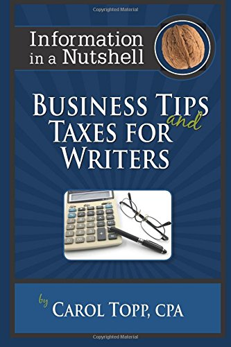 9781931941211: Business Tips and Taxes for Writers