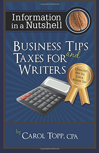 9781931941334: Business Tips and Taxes For Writers (Information in a Nutshell) (Volume 2)
