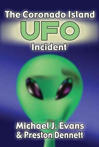 The Coronado Island UFO Incident: Preston Dennett