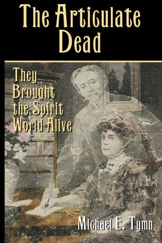 9781931942485: The Articulate Dead
