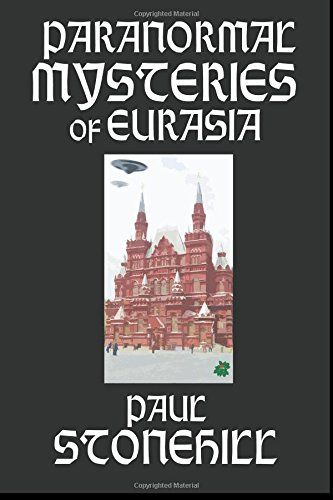 9781931942850: Paranormal Mysteries of Eurasia Part 1 (Volume 1)