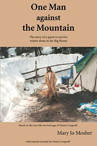 9781931942935: One Man Against the Mountain