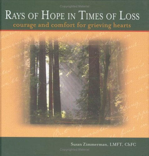 9781931945356: Rays of Hope in Times of Loss: Courage and Comfort for Grieving Hearts