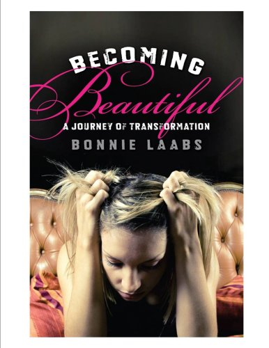 Becoming Beautiful: A Journey of Transformation