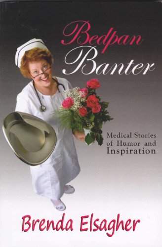 Bedpan Banter: Medical Stories of Humor Inspiration