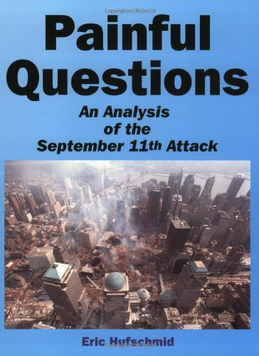 9781931947053: Painful Questions: An Analysis of the September 11th Attack