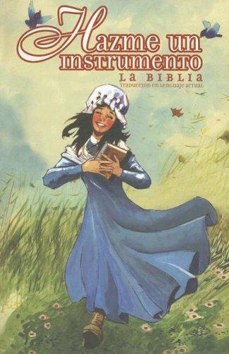 Biblia Hazme un Instrumento-OS (Spanish Edition): Sociedades Biblicas Unidas