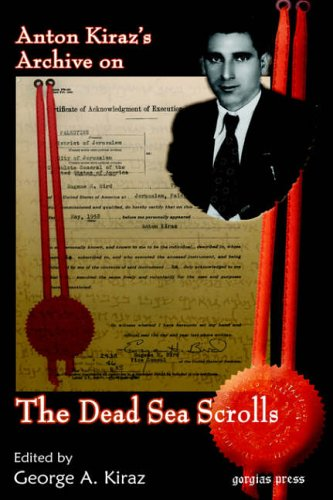 9781931956383: Anton Kiraz's Archive on the Dead Sea Scrolls