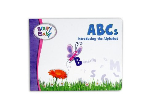 Brainy Baby ABC's: Introducing the Alphabet (Brainy Baby (Brainy Baby))