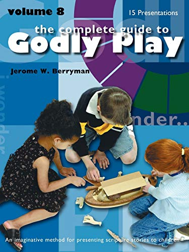 9781931960472: Godly Play Volume 8: Enrichment Presentations