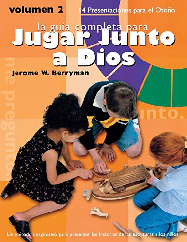 9781931960489: Godly Play Fall Volume 2 Spanish Edition: 14 Core Presentations for Fall