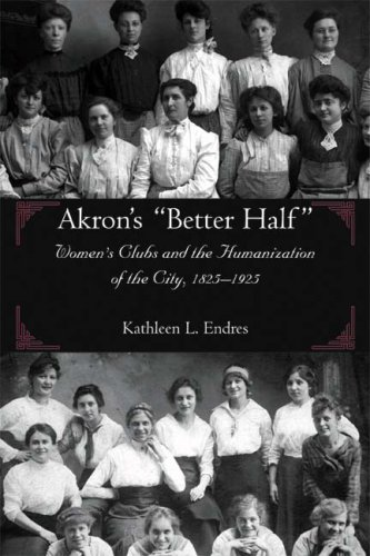 9781931968416: Akron's Better Half (Ohio History and Culture)