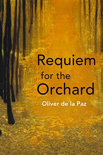 9781931968744: Requiem for the Orchard (Akron Series in Poetry (Paperback))