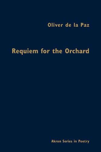 9781931968775: Requiem for the Orchard (Akron Series in Poetry (Hardcover))