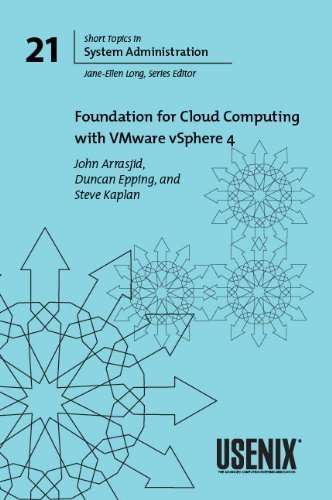 9781931971720: Foundation for Cloud Computing with VMware vSphere 4 (USENIX Short Topics in System Administration,